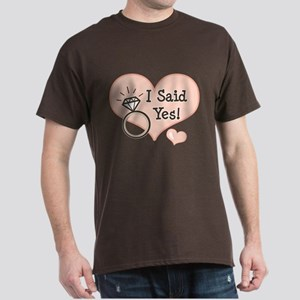 I Said Yes Bride To Be Dark T-Shirt