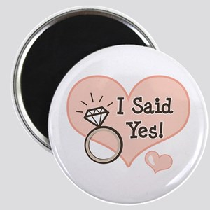 I Said Yes Bride To Be Magnet