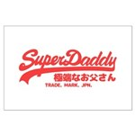 SuperDaddy Posters