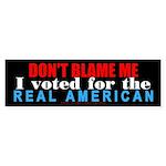 Don't blame me! Bumper Sticker (50 pk)