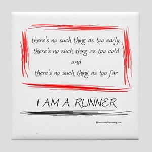 I am a runner slogan #2 Tile Coaster