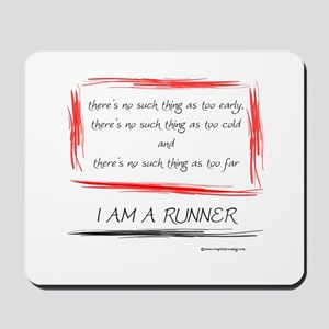 I am a runner slogan #2 Mousepad