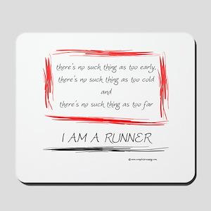 I am a runner slogan #2 Mousepad