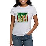 Keeping It Fresh Women's T-Shirt