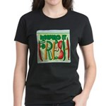 Keeping It Fresh Women's Dark T-Shirt
