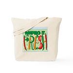 Keeping It Fresh Tote Bag