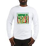 Keeping It Fresh Long Sleeve T-Shirt