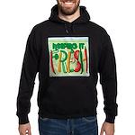 Keeping It Fresh Hoodie (dark)