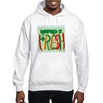 Keeping It Fresh Hooded Sweatshirt
