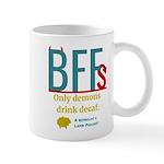Only Demons Drink Decaf Mugs