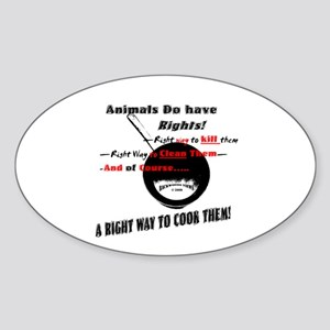 Anti-Animal Rights. Oval Sticker