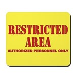 Restricted Area Mousepad