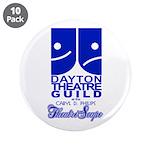 "Dayton Theatre Guild 3.5"" Button (10 pack)"