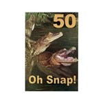 50, Oh Snap Rectangle Magnet