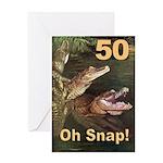 50, Oh Snap Greeting Card