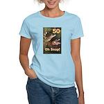 50, Oh Snap Women's Light T-Shirt