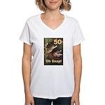 50, Oh Snap Women's V-Neck T-Shirt