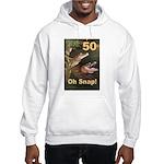 50, Oh Snap Hooded Sweatshirt