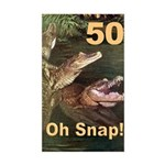 50, Oh Snap Rectangle Sticker