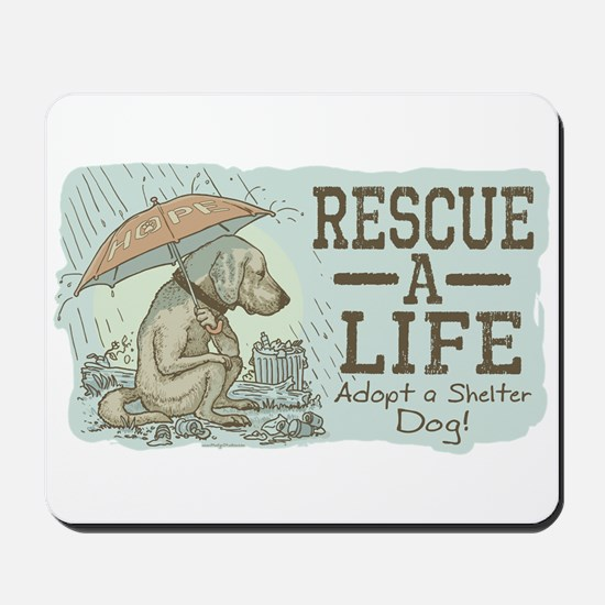 Adopt a Shelter Dog Mousepad