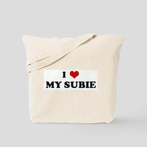 I Love MY SUBIE Tote Bag
