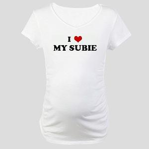 I Love MY SUBIE Maternity T-Shirt