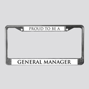 Proud General Manager License Plate Frame