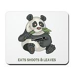 Panda Eats Shoots & Leaves Mousepad