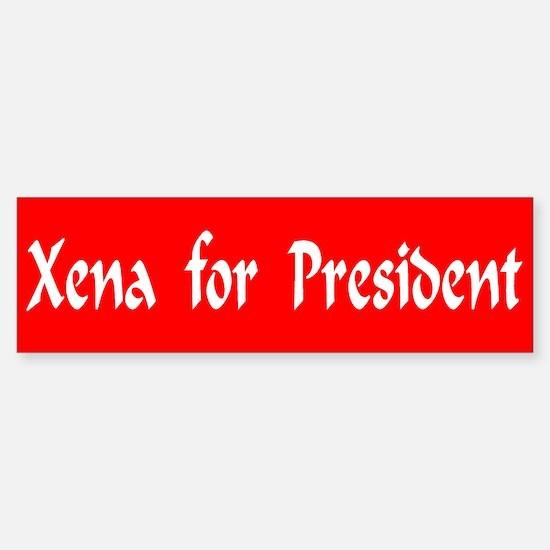 Xena For President Bumper Bumper Bumper Sticker