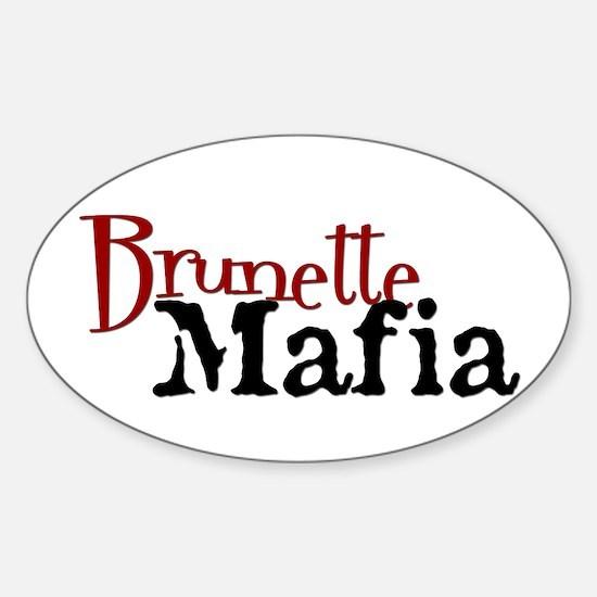 Brunette Mafia! - Decal