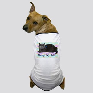 """""""Therapy Cats Rule!"""" Dog T-Shirt"""
