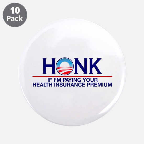 "Honk Health Insurance 3.5"" Button (10 pack)"