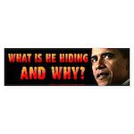 What's Obama hiding? Bumper Sticker (10 pk)