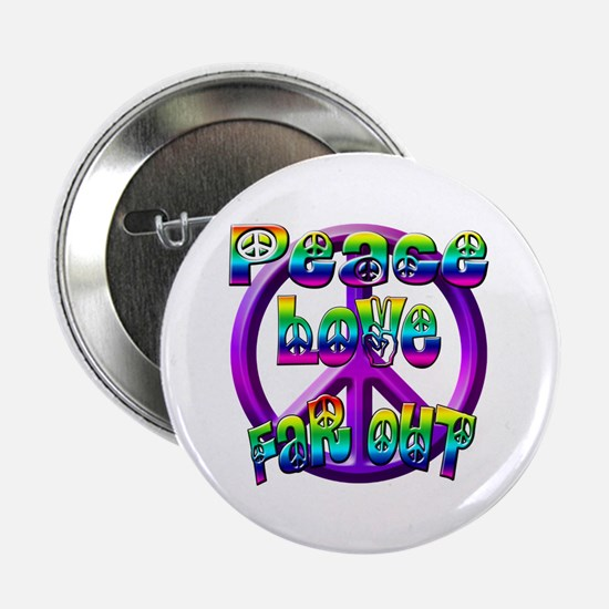 """Peace, love, far out 2.25"""" Button (10 pack)"""