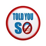 """Told You So 3.5"""" Button (100 pack)"""