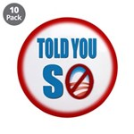 """Told You So 3.5"""" Button (10 pack)"""