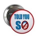 """Told You So 2.25"""" Button (10 pack)"""
