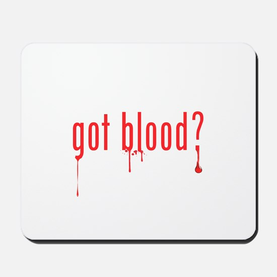 got blood? Mousepad