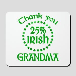 25% Irish - Grandma Mousepad