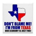 I'm From Texas Tile Coaster