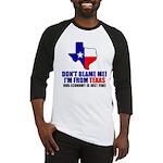 I'm From Texas Baseball Jersey