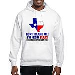 I'm From Texas Hooded Sweatshirt