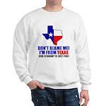 I'm From Texas Sweatshirt