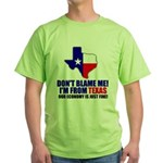 I'm From Texas Green T-Shirt