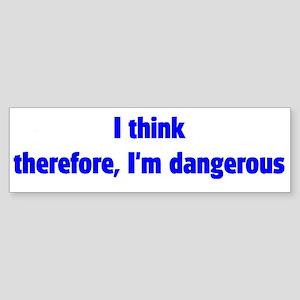 """I Think"" Bumper Sticker"
