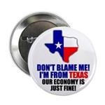 """I'm From Texas 2.25"""" Button"""