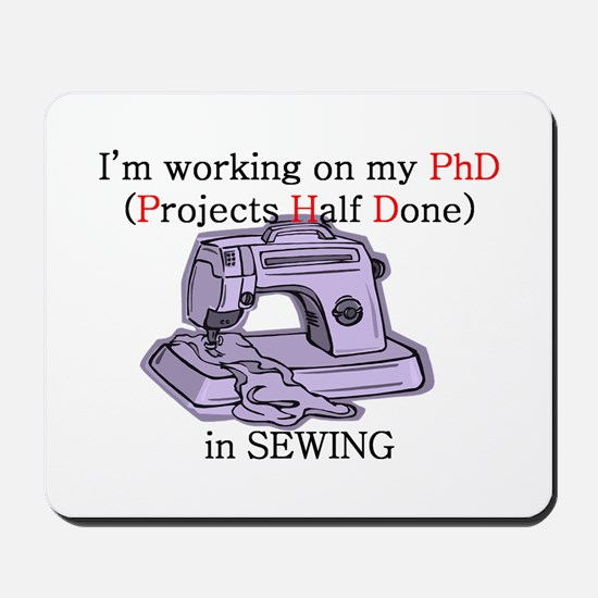 Sewing PhD (Projects Half Done) Mousepad