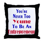 Never Too Young Throw Pillow