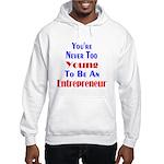 Never Too Young Hooded Sweatshirt