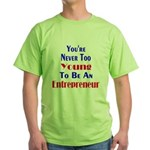 Never Too Young Green T-Shirt